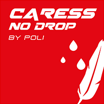 Technologie Caress no drop by poli
